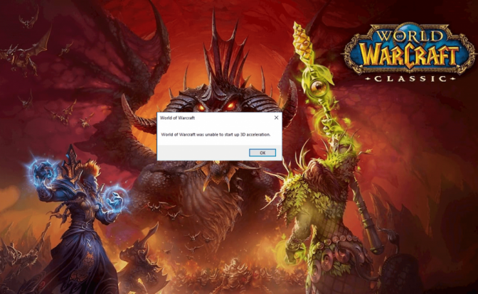 World of Warcraft Unable to Start up 3d Acceleration Error